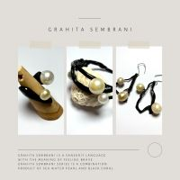 MAZA HANDCRAFTED PEARLS AND JEWELRY: 4. 1 (satu) set Grahita Sembrani (3 item asesoris mutiara)