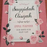 """Lelang Sukarela: 20 Satu buku bacaan judul """"Sayyidah Aisyah"""""""