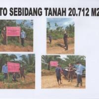 KEJARI SEKADAU 3 : 1 (satu) bidang Tanah dengan luas +- 20.712 m2 di RT 01 Riok Desa Tanjung Kec. Sekadau Hilir Kab. Sekadau