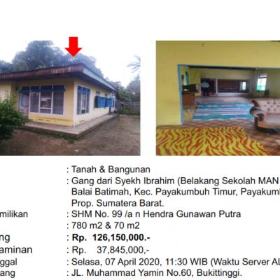 [BMRI] 2. Sebidang Tanah luas 780 m2 dan Bangunan sesuai  SHM No. 99, di Kelurahan Balai Batimah, Kec. Payakumbuh Timur, Kota Payakumbuh