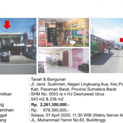 [BMRI] 1b. Sebidang Tanah luas 543 m2 Dan Bangunan Sesuai SHM No.5053, di Nagari Lingkuang Aua, Kecamatan Pasaman, Kab. Pasaman Barat